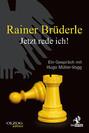 Rainer Brüderle - Jetzt rede ich !