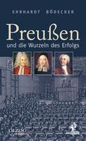 Preußen und die Wurzeln des Erfolgs