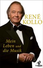 René Kollo Mein Leben und die Musik